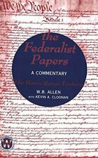 New listing  FEDERALIST PAPERS: A COMMENTARY- BATON ROUGE LECTURES By William B. Allen VG