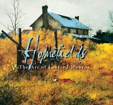 Homefields: The Art of Lanford Monroe, Thompson, R. E. C., Good Condition, Book