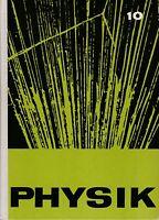 Physik 10. Klasse, DDR Lehrbuch, Verlag Volk und Wissen 1965