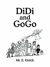 Didi and Gogo by E. Orrick (2005, Paperback)