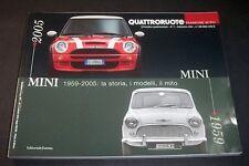 Passione Auto Quattroruote n° 7  Mini 1959-2005 - 1^ ed. 2005 Ed. Domus