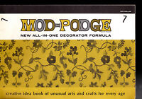 Mod-Podge Creative Idea Book of Unusual Arts & Crafts for Every Age Decoupage