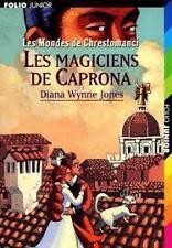 DIANA WYNNE JONES LES MAGICIENS DE CAPRONA