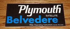 1966 Plymouth Belvedere Satellite Owners Operators Manual 66