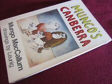 Mungo's Canberra ~ Mungo MacCallum. Illust  LEUNIG.  sc UNread!     HERE in MELB