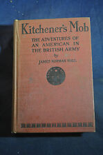 1916 Kitchener's Mob - the Adventures of an American in the British Army
