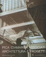 PICA CIAMARRA ASSOCIATI. ARCHITETTURA E PROGETTI - In francese/inglese/spagnolo