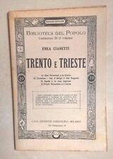 TRENTO E TRIESTE ENEA CIANETTI TRENTINO VAL SUGANA ISTRIA FRIULI