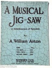 Vintage 1923 Sheet Music: A Musical Jig-Saw (A. William Aston) Bosworth & Co.