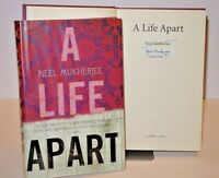 * Signed Copy * Neel Mukherjee A Life Apart First UK Edition in D/J 2010