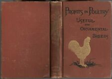 "Vintage 1892 book ""Profits in Poultry, Useful& Ornamental Breeds""-Orange Judd Co"