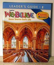 Sadlier We Believe Leaders Guide Level 2 Jesus Shares God's Life