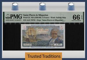 TT PK 22 1950 SAINT PIERRE & MIQUELON 5 FRANCS BOUGAINVILLE PMG 66 EPQ GEM UNC!