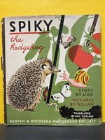 1938 Spiky The Hedgehog by Lida 1st Edition Hardcover with Dust Jacket