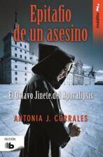 Epitafio de un Asesino by Antonia J. Corrales (2016, Paperback)