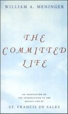 Committed Life: An Adaptation of The Introduction to the Devout Life by St.