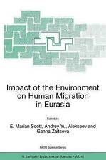 Impact of the Environment on Human Migration in Eurasia: Proceedings of the NATO