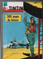 TINTIN album éditeur n°53  (n°706 / 715). Edition française.1962 - Parfait état