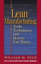Lean Manufacturing: Tools, Techniques, and How to Use Them (APICS Series on