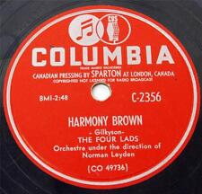 The Four Lads HARMONY BROWN/GOTTA GO TO THE FAIS DO DO Columbia C2356 78 rpm