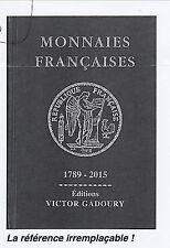 NOUVEAU  GADOURY 2015 référence sur les monnaies de MONACO/FRANCE