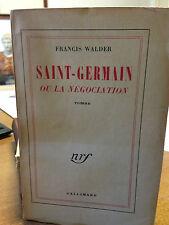 1958 FRANCIS WALDER - SAINT GERMAIN OU LA NEGOCIATION
