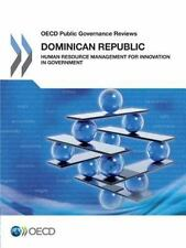 OECD Public Governance Reviews: Dominican Republic : Human Resource...