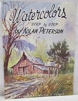 Watercolors Step by Step Kolan Peterson Walter Foster Art Book Vintage