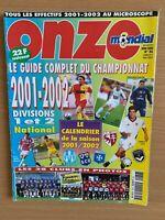 FOOTBALL ONZE MONDIAL HORS SÉRIE n° 36 SPECIAL CHAMPIONNAT 2001-2002 D1 ET D2