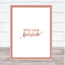 Today Fairytail Quote Print Poster Rose Gold Wall Art