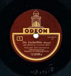 "78rpm TRAIAN GROSAVESCU sings Die ZAUBERFLÖTE & CARMEN - 12"" Odeon Berlin 1924"