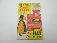 Vintage 1964 Pennsylvania Dutch Cake Recipes Booklet Dutchcraft Gettysburg Pa