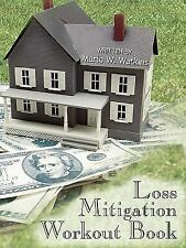 Loss Mitigation Workout Book by Mario W. Watkins Paperback Book (English) [New]