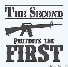STENCIL **The Second Protects the First** Amendment  M16  For Signs Crafts
