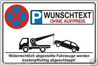 PARKVERBOT SCHILD PARKEN VERBOTEN WARN-HINWEISSCHILD WUNSCHTEXT INDIVIDUELL P146