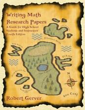 Writing Math Research Papers: A Guide for High School Students and Instructors (