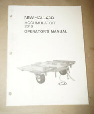 1987 New Holland Accumulator 2010 Operator's Manual P/N 42201010