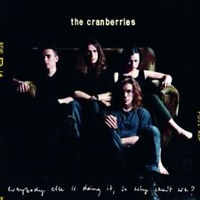 The Cranberries : Everybody Else Is Doing It, So Why Cant CD