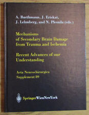 Mechanism Secondary Brain Damage from Trauma Ischemia - Baethmann Eriskat 2004