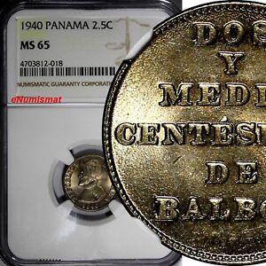 PANAMA Copper-Nickel 1940 2,5 Centesimos NGC MS65 Balboa NICE TONING KM# 16