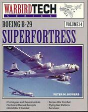 Boeing B-29 Superfortress (Warbird Tech Series Volume 14) - New Copy