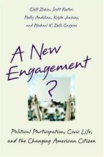 A New Engagement?: Political Participation, Civic Life, and the Changing America