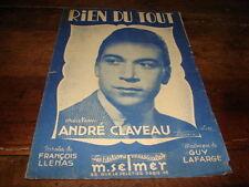 ANDRE CLAVEAU - Partition RIEN DU TOUT !!!!!!!!!!!