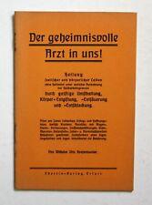 1935 Rösermüller Der gehemnisvolle Arzt in uns! Esoterik Naturheilkunde