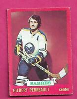 1973-74 OPC # 70 SABRES GILBERT PERREAULT  VG CARD (INV# A9733)