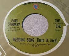 Paul Stookey ‎– Wedding Song (There Is Love) / Give A Damn ~ (VG+)