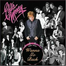 Eddie Money  - Wanna Go Back (CD, Mar-2007, Warrior/Bungalo)