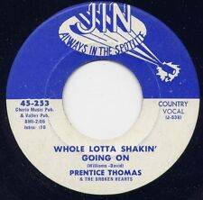 "PRENTICE THOMAS - WHOLE LOTTA SHAKIN' GOING ON"" b/w ""LIVING A BAD LIFE"" on JIN"