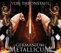 VON THRONSTAHL - GERMANIUM METALLICUM CD  Death in June Blutharsch Blood Axis