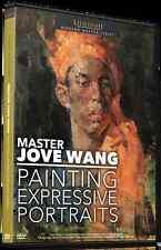 Master Jove Wang: Painting Expressive Portraits - Art Instruction DVD